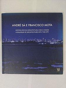 Um Diálogo da Arquitetura Com a Cidade - André Sá e Francisco Mota