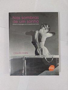 Nas Sombras de um Sonho - Claudia Marra