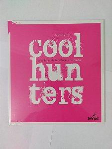 Coolhunters - Caçadores de Tendências na moda