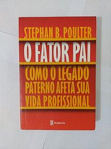 O Fator Pai - Stephan B. Poulter