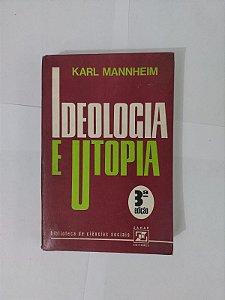 Ideologia e Utopia - Karl Manheim