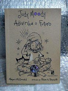 Judy Moody Adivinha o Futuro - Megan McDonald