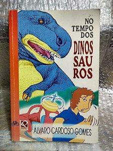 No Tempo dos Dinossauros - Álvaro Cardoso Gomes