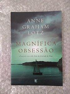 Magnífica Obsessão - Anne Graham Lotz