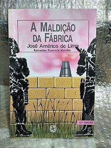 A maldição da fábrica - José Américo de Lima