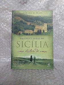 Um Certo Verão na Sicília - Marlena de Blasi