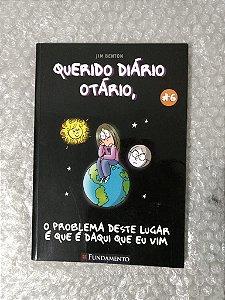 Querido Diário Otário volume 6 - Jim Benton - O problema deste lugar é que é daqui que eu vim