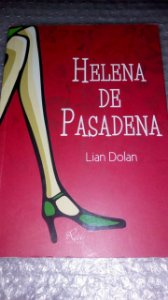 Helena de Pasadena - Lian Dolan