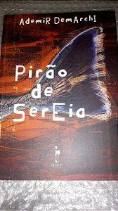 Pirão de Sereia - Poesia - Ademir Demarchi
