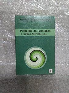Princípio da Igualdade e Ações Afirmativas - Serge Atchabahian