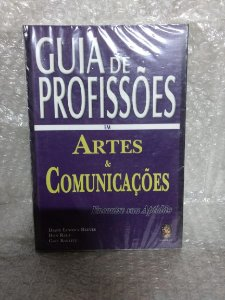 Guia de Profissões em Artes e Comunicações - Diane Lindsey Reeves