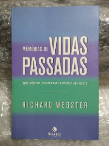 Memórias de Vidas Passadas - Richard Webster