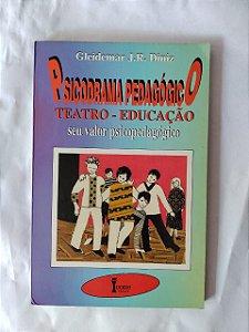 Psicodrama Pedagógico Teatro - Educação - Gleidemar J. R. Diniz