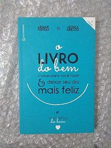 O Livro Do Bom - Ariane Freitas E Jessica Grecco