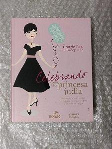 Celebrando Como Uma Princesa Judia - Georgie Tarn e Tracey Fine