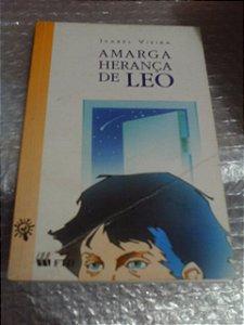 Amarga Herança De Leo - Isabel Viera