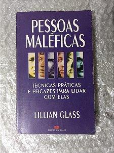 Pessoas Maléficas - Lillian Glass