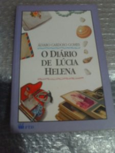 O Diário De Lúcia Helena - Álvaro Cardoso Gomes