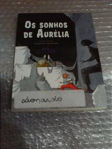 Os Sonhos De Aurélia - Eduard Márquez