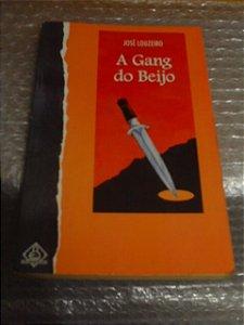 A Gang Do Beijo - José Louzeiro