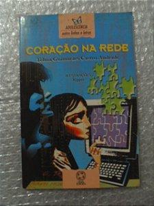 Coração Na Rede - Telma Guimarães Castro Andrade