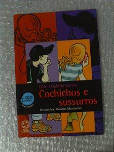Cochichos E Sussurros - Edson Gabriel Garcia
