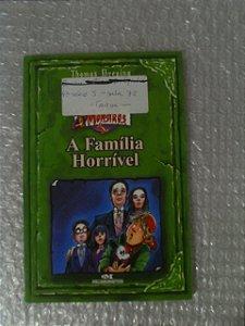 A Família Horrível - Thomas Brezina