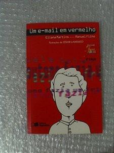 Um E-mail Em Vermelho - Eliana Martins