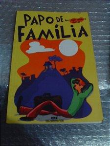 Papo De Família - Antonio Carlos Vilela