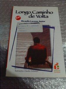 Longo Caminho De Volta - Ricardo Lucena Jr