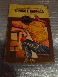 Tonico E Carniça - José Rezende