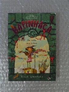Bafinhaca De Volta Aos Trilho - Kaye Umansky