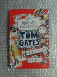 O Mundo Fantástico De Tom Gates - L. Pichon