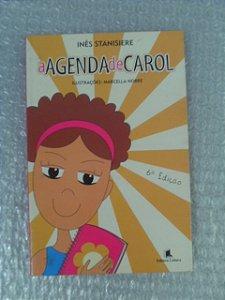 A Agenda De Carol - Inês Stanisiere