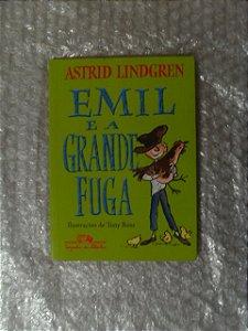Emil E A Grande Fuga - Astrid Lindgren