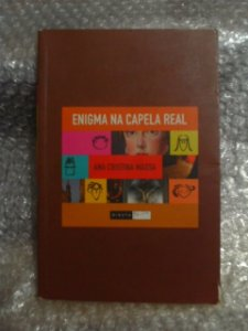 Enigma Na Capela Real - Ana Cristina Massa