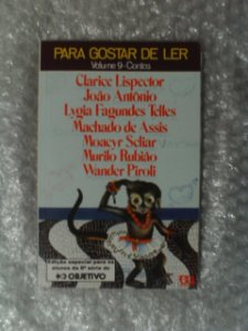 Para Gostar De Ler - Volume 9 - Clarice Lispector E Outros