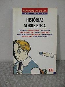 Histórias Sobre Ética Vol. 27 - La Fontaine E Outros