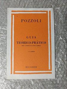 Guia Teórico-Prático Para o Ensino do Ditado Musical: I e II Partes - Pozzoli