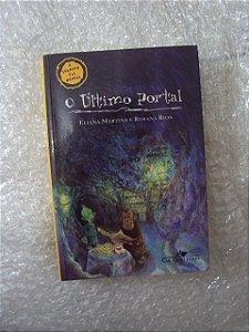 O Último Portal - Eliana Martins E Rosana Rios