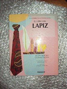 El Libro Del Lápiz - Ruth Rocha / Otávio Roth