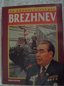 Brezhnev - Os Grandes Líderes - Nova Cultural