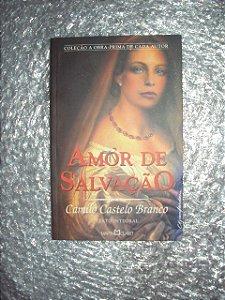 Amor De Salvação - Camilo Castelo Branco