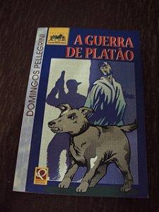 A Guerra De Platão - Domingos Pellegrini