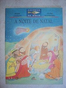 A Noite De Natal - Regina Chamlian - Helena Alexandrino