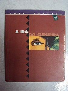 A Ira Do Curupira - José Arrabal