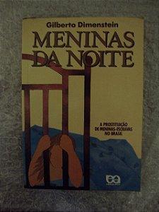 Meninas Da Noite - Gilberto Dimenstein