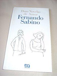 Duas Novelas De Amor  - Fernando Sabino