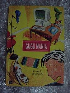 Gugu Mania - José Louzeiro