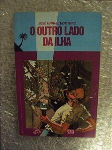 O Outro Lado Da Ilha - José Maviael Monteiro